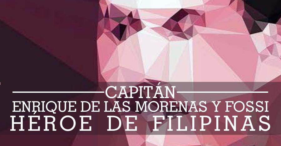 Capitán Enrique de las Morenas y Fossi, héroe de Baler