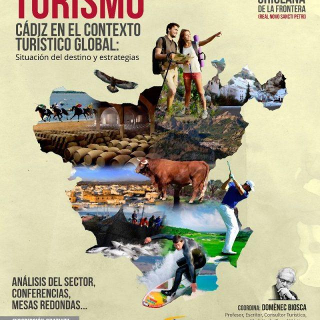 """I Foro de Turismo """"Cádiz en el contexto turístico global: situación del destino y estrategias"""""""