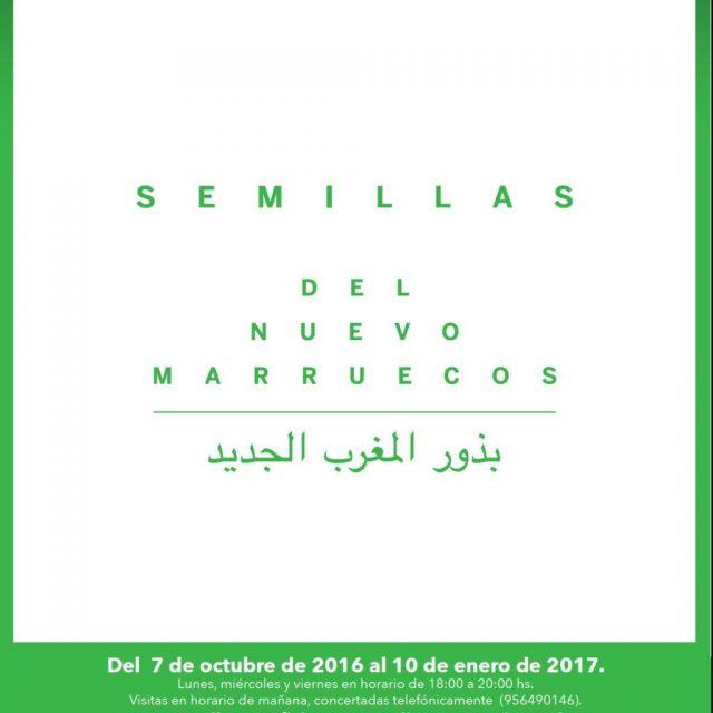 """Exposición """"Semillas del Nuevo Marruecos"""""""